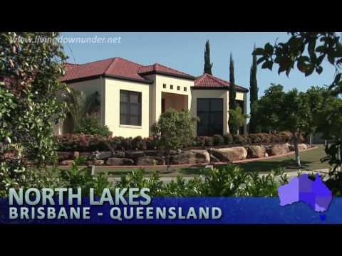 North Lakes, Brisbane, Queensland Australia - why live there?