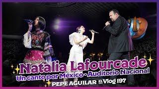 Pepe Aguilar   El Vlog 197   Un Canto Por México   Auditorio Nacional
