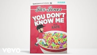 Jax Jones   You Don't Know Me Ft. RAYE (Official Audio)