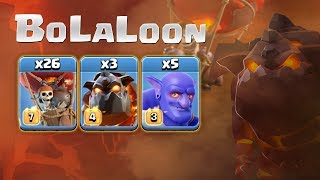 Clash of Clans The BoLaLoon Strategy! Bowler And LavaLoon