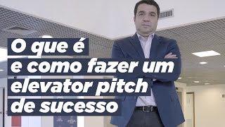 O que é pitch? Como fazer um elevator pitch de sucesso