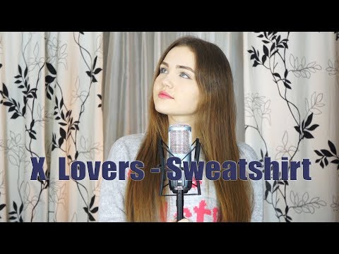 X Lovers - Sweatshirt (Cover by $OFY)