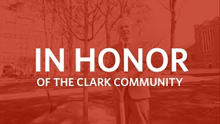 In honor of the Clark community