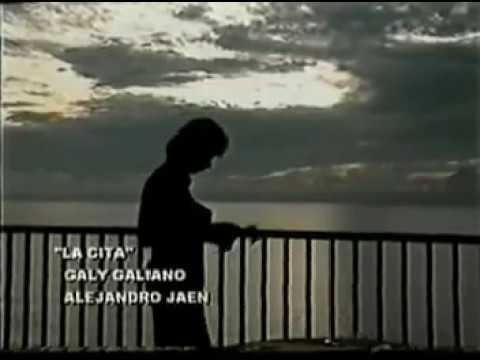 Galy Galiano - La Cita