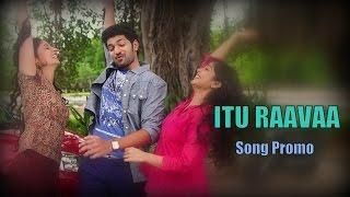 Itu Raavaa - Song Promo - Padesave