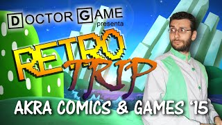 preview picture of video 'Doctor Game's RETRO/TRIP - AKRA Comics & Games '15'