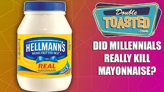 DID MILLENNIALS REALLY KILL MAYONNAISE?