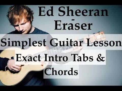 Eraser Ed Sheeran - Easy Guitar lesson - Intro Tabs - Simple chords Tutorial