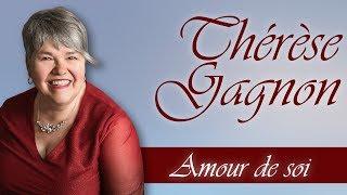 Thérèse Gagnon - Amour de soi