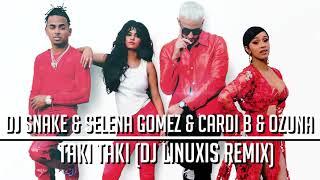 DJ Snake  Selena Gomez  Cardi B  Ozuna - Taki Taki (DJ Linuxis Remix)