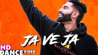 Ja Ve Ja (Dance Video) | Parmish Verma | R.D.A Dance Group | Speed Records