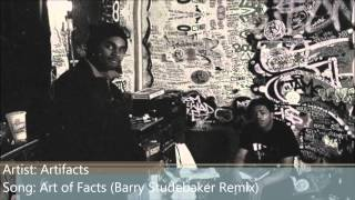 Artifacts - Art of Facts (Barry Studebaker Remix) (with Lyrics)