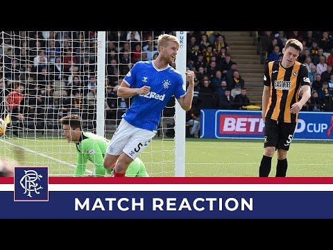 REACTION | Filip Helander | East Fife 0-3 Rangers
