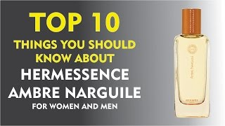 Top 10 Things About: Hermessence Ambre Narguile Hermes For Women And Men