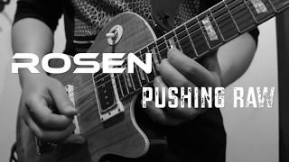 Video Rosen - Pushin Raw (Remix)