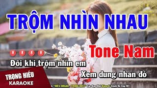 karaoke-trom-nhin-nhau-tone-nam-nhac-song-trong-hieu