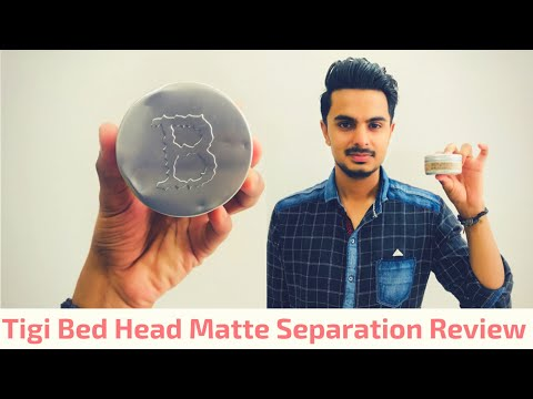 Tigi Bed Head Matte Separation Review | Best Hair Wax In India ?