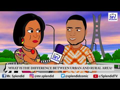 DIFFERENCE BETWEEN URBAN AREA AND RURAL AREA (SPLENDID TV)