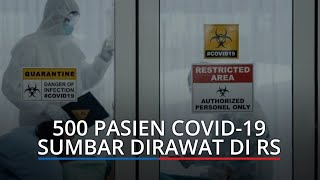 Kasus Aktif Covid-19 di Sumbar Sisa 2.792 Orang, 500 Masih Dirawat, Cek Sebaran Kasus Corona