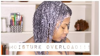 MOISTURE OVERLOAD ON NATURAL HAIR