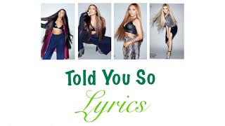 Little Mix   Told You So (Lyrics)