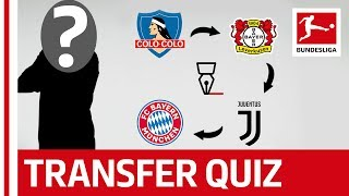 The Bundesliga Transfer Quiz Volume 2 - Can You Guess The Footballers From Their Transfers?
