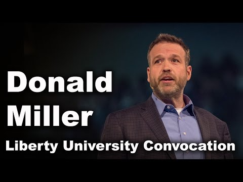 Donald Miller - Liberty University Convocation