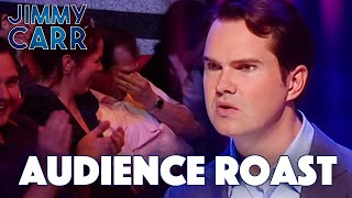 Jimmy Roasting The Audience - VOL. 1 | Jimmy Carr