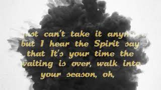 Seasons -   Donald Lawrence (Lyric Video)