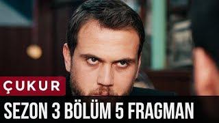 Çukur 3.Sezon 5.Bölüm Fragman