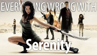 Everything Wrong With Serenity In 16 Gorram Minutes Or Less