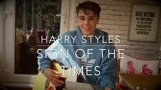 Harry Styles - Sign of the Times - Cover (Lyrics and Chords)