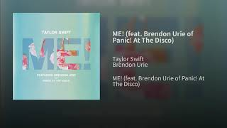 Taylor Swift   ME! Feat. Brendon Urie Of Panic! At The Disco (Audio)