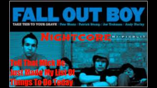 Nightcore- Tell That Mick He Just Made My List Of Things To Do Today