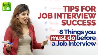 Job Interview Tips - 8 things you must do to ace a Job Interview | Preparation for success