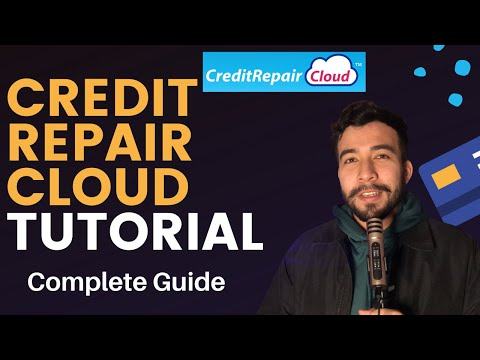 Credit Repair Cloud COMPLETE Tutorial & Training in 2021