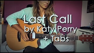 Last Call - guitar cover _ by Katy Perry