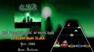 As Blood Runs Black - The Brighter Side of Suffering (GH3+, PS & CH Custom Song)