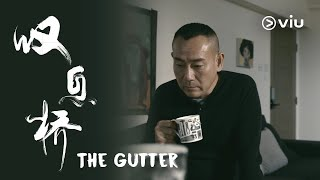 The Gutter 叹息桥 Trailer   Bowie Lam 林保怡, Catherine Chau 周家怡   Now on Viu