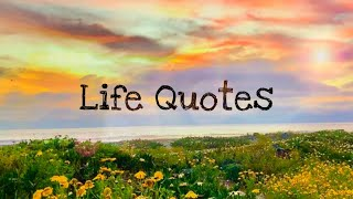 Beautiful life quotes and sayings | Sayings about Life | Heart touching quotes on life | Life quotes