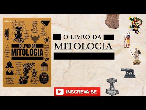 O Livro da Mitologia As Grandes Idéias de Todos os  Tempos
