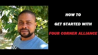 How to get started with Four Corners Alliance Group