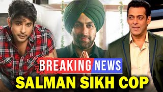 Salman Khan To Play A Sikh Policeman In His Next Gangster Drama Sidharth To Star In Salman's Radhe?