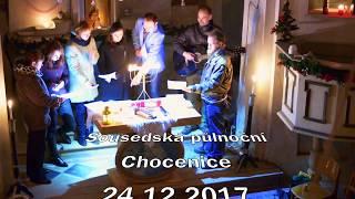 """""""Sousedská"""" půlnoční Chocenice 24.12.2017"""