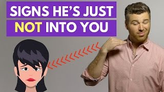 15 Signs He's Just NOT Into You (Move On Alert!) | Adam LoDolce
