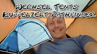 Wechsel Tents Kuppelzelt Pathfinder (selbst bezahlt)