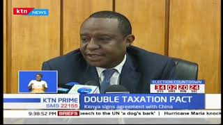 Kenya expected to experience influx of Chinese companies after signing of double taxation pact