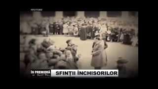 SFINTII INCHISORILOR   IN PREMIERĂ (integral)