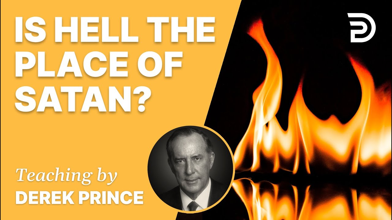 YouTube thumbnail for Is Hell the Place of Satan?