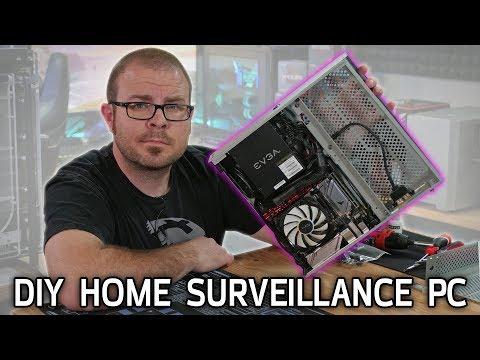 DIY Home Surveillance PC Build!